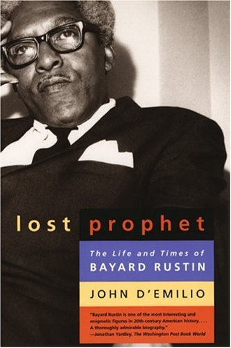 Lost Prophet The Life and Times of Bayard Rustin  2004 edition cover
