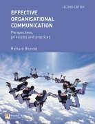 Effective Organisational Communication Perspectives, Principles, and Practices 2nd 2004 (Revised) 9780273685692 Front Cover