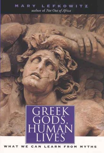 Greek Gods, Human Lives What We Can Learn from Myths  2005 edition cover