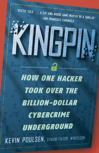 Kingpin How One Hacker Took over the Billion-Dollar Cybercrime Underground N/A edition cover