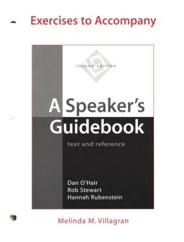 Exercises to Accompany A Speaker's Guidebook : Text and Reference 2nd 2004 (Workbook) 9780312409692 Front Cover