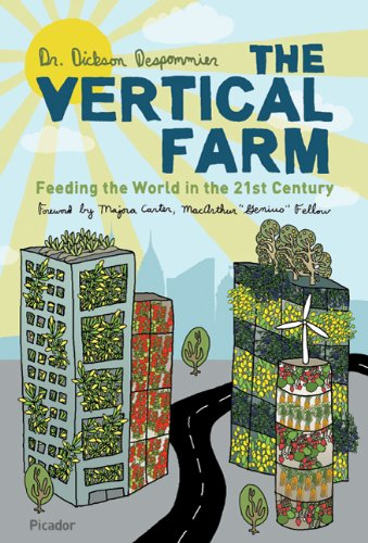 Vertical Farm Feeding the World in the 21st Century  2011 edition cover