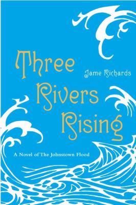 Three Rivers Rising  N/A edition cover