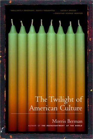 Twilight of American Culture   2006 edition cover