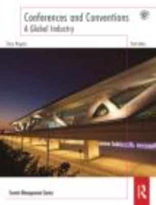 Conferences and Conventions A Global Industry 3rd 2013 (Revised) edition cover