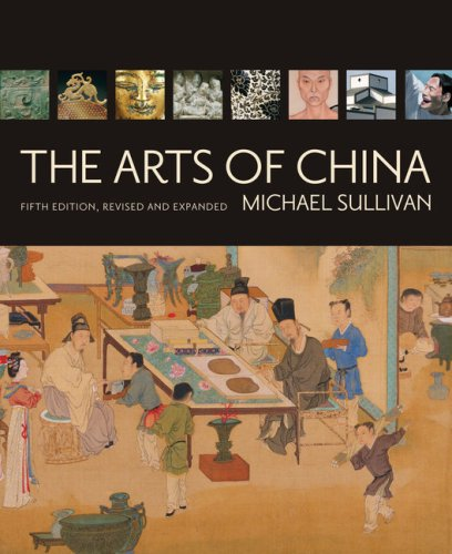 Arts of China  5th 2008 (Revised) edition cover