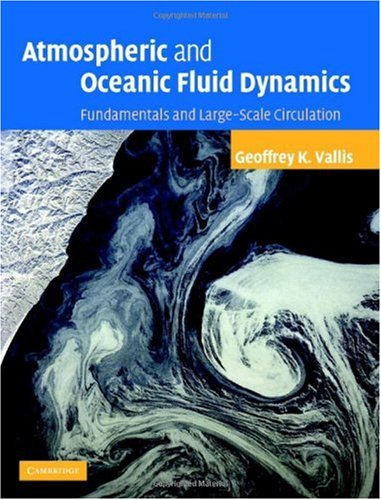 Atmospheric and Oceanic Fluid Dynamics Fundamentals and Large-Scale Circulation  2006 edition cover
