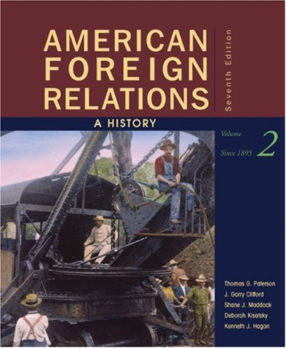 American Foreign Relations A History since 1895 7th 2010 edition cover
