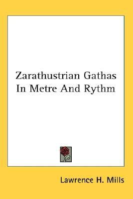 Zarathustrian Gathas in Metre and Rythm N/A edition cover