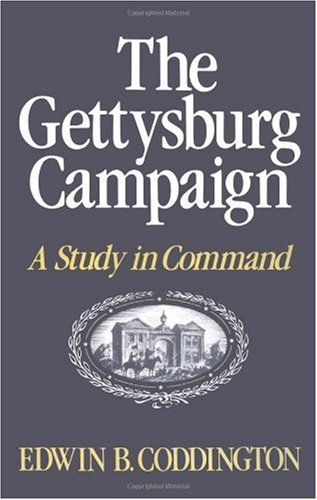 Gettysburg Campaign A Study in Command  1997 edition cover