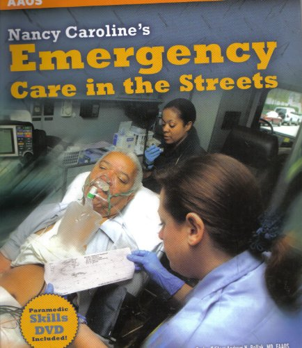 Nancy Caroline's Emergency Care in the Streets  6th 2008 (Revised) 9780763764692 Front Cover