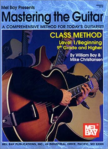Mastering the Guitar Level 1 A Comprehensive Method for Today's Guitarist  2001 edition cover