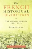 French Historical Revolution The Annales School, 1929-2014, Second Edition  2015 edition cover