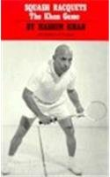 Squash Racquets The Khan Game  1967 (Reprint) edition cover