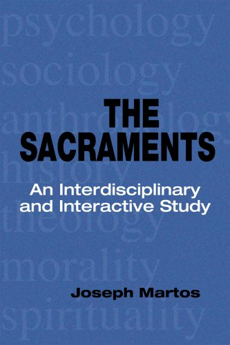 Sacraments An Interdisciplinary and Interactive Study  2009 9780814653692 Front Cover