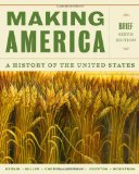 Making America A History of the United States 6th 2014 edition cover