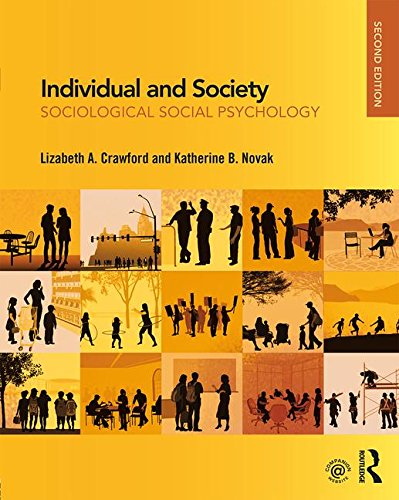 Individual and Society Sociological Social Psychology 2nd 2018 (Revised) 9781138284692 Front Cover