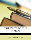 Prize to the Hardy  N/A edition cover