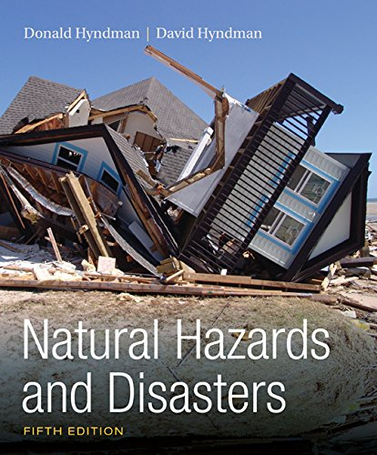 Natural Hazards and Diasters:   2016 9781305581692 Front Cover