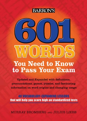 601 Words You Need to Know to Pass Your Exam  5th 2013 (Revised) edition cover
