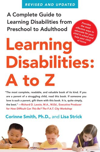 Learning Disabilities: a to Z A Complete Guide to Learning Disabilities from Preschool to Adulthood  2010 (Revised) 9781439158692 Front Cover