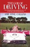 God of Driving How I Overcame Fear and Put Myself in the Driver's N/A 9781451631692 Front Cover