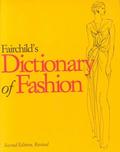 Fairchild's Dictionary of Fashion 2nd 1998 (Revised) edition cover