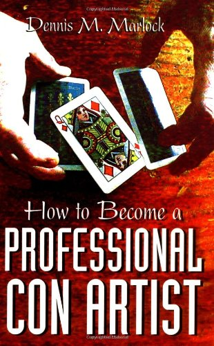 How to Become a Professional Con Artist   2001 edition cover