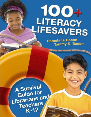 100+ Literacy Lifesavers A Survival Guide for Librarians and Teachers K-12  2009 9781591586692 Front Cover
