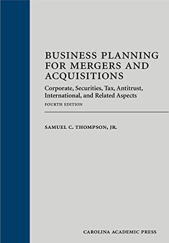 Business Planning for Mergers and Acquisitions: Corporate, Securities, Tax, Antitrust, International, and Related Aspects  2015 edition cover