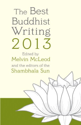 Best Buddhist Writing 2013   2013 edition cover