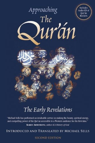 Approaching the Qur'an The Early Revelations 2nd 2007 (Revised) edition cover