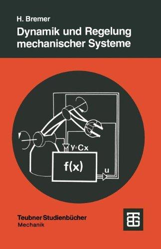 Dynamik Und Regelung Mechanischer Systeme:   1988 edition cover