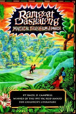 Ramgoat Dashalong Magical Tales from Jamaica N/A 9789766102692 Front Cover