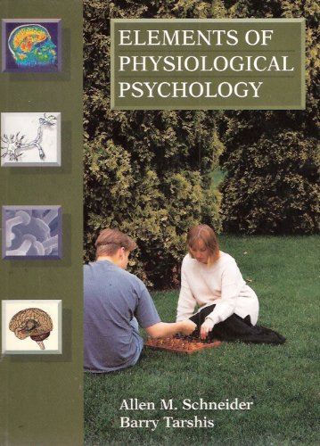 Elements of Physiological Psychology  1st edition cover