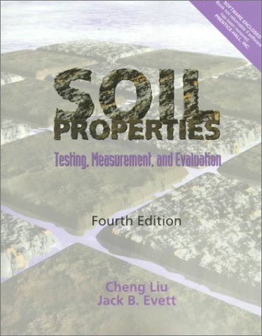 Soil Properties Testing, Measurement and Evaluation 4th 2000 edition cover