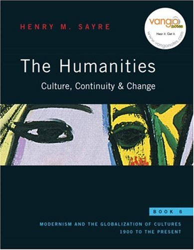 Humanities: Culture, Continuity and Change Modernism and the Globalization of Cultures: 1900 to the Present  2008 edition cover