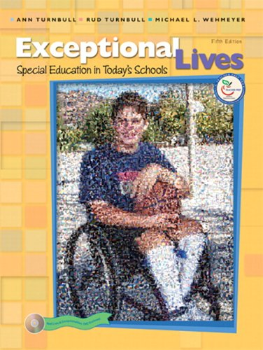 Exceptional Lives Special Education in Today's Schools 5th 2007 (Revised) 9780131708693 Front Cover