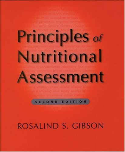 Principles of Nutritional Assessment  2nd 2005 (Revised) edition cover