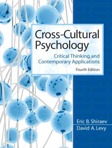 Cross-Cultural Psychology Critical Thinking and Contemporary Applications 4th 2010 edition cover