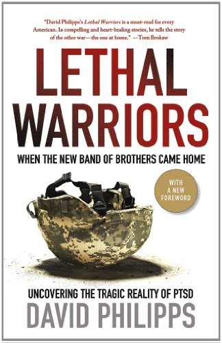 Lethal Warriors When the New Band of Brothers Came Home  2012 edition cover