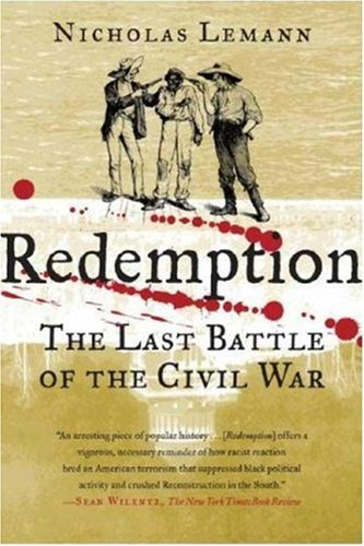 Redemption The Last Battle of the Civil War N/A edition cover