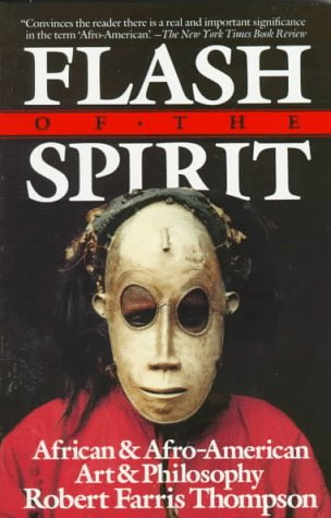 Flash of the Spirit African and Afro-American Art and Philosophy N/A edition cover