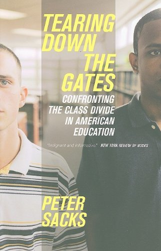 Tearing down the Gates Confronting the Class Divide in American Education N/A edition cover
