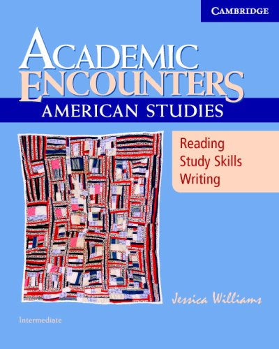 Academic Encounters American Studies - Intermediate - Reading, Study Skills, and Writing  2007 (Student Manual, Study Guide, etc.) 9780521673693 Front Cover