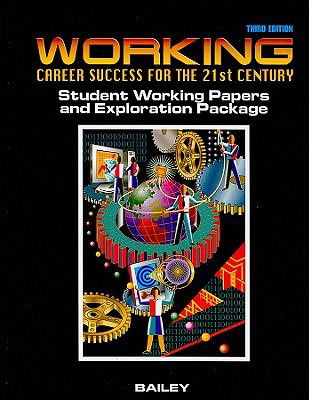 Working Papers for Working Career Success for the 21st Century 3rd 2003 9780538699693 Front Cover