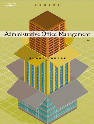 Administrative Office Management, Short Course  13th 2005 (Revised) 9780538727693 Front Cover