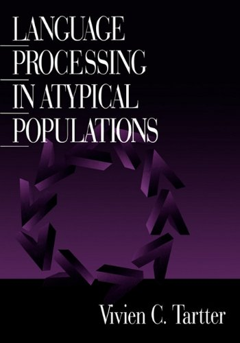 Language Processing in Atypical Populations   1998 edition cover