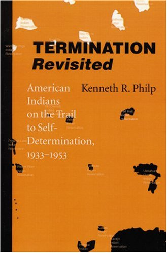 Termination Revisited American Indians on the Trail to Self-Determination, 1933-1953  2002 edition cover
