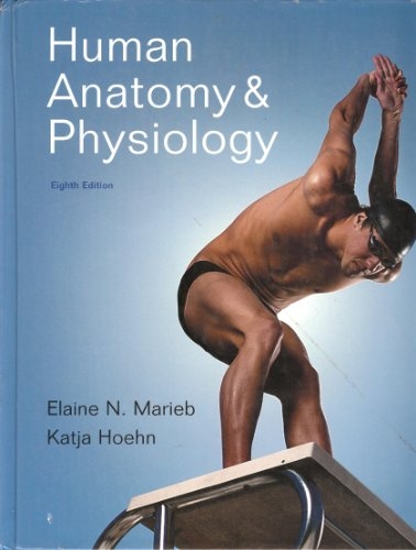 Human Anatomy and Physiology  8th 2010 9780805395693 Front Cover